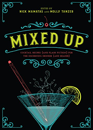 Mixed Up, edited by Nick Mamatas and Molly Tanzer